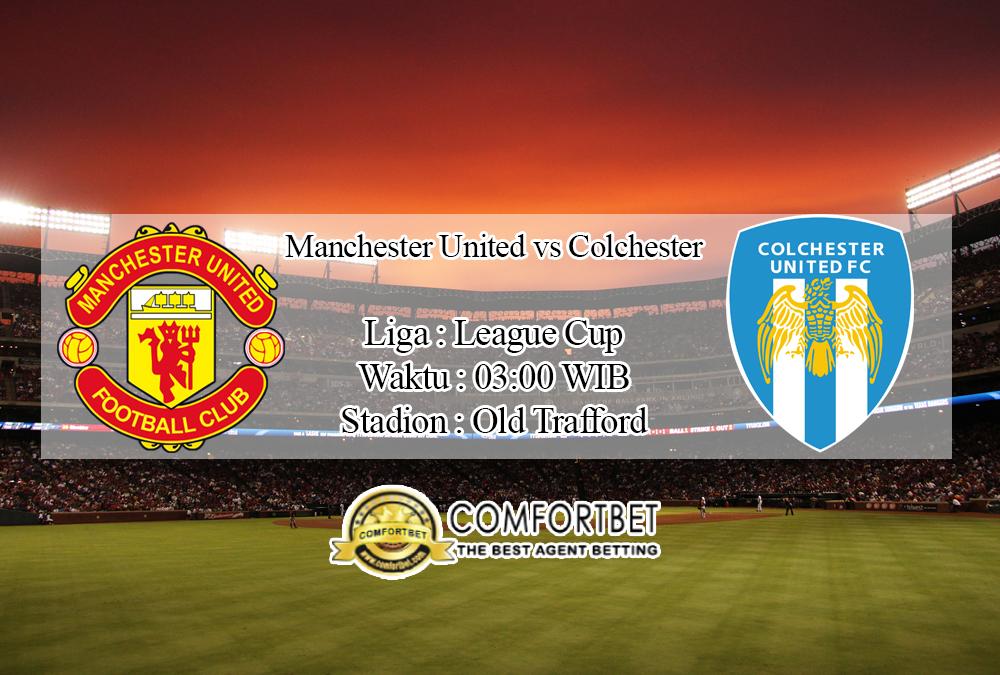 Prediksi Skor Manchester United Vs Colchester United 19 November 2019