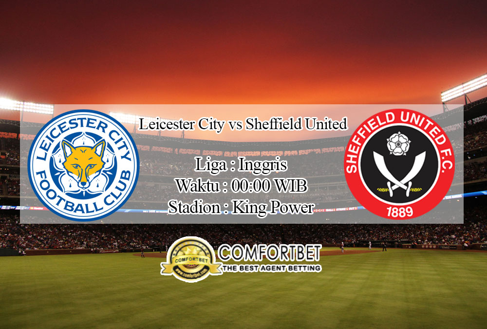 Prediksi BolaLeicester City vs Sheffield United 17 Juli 2020