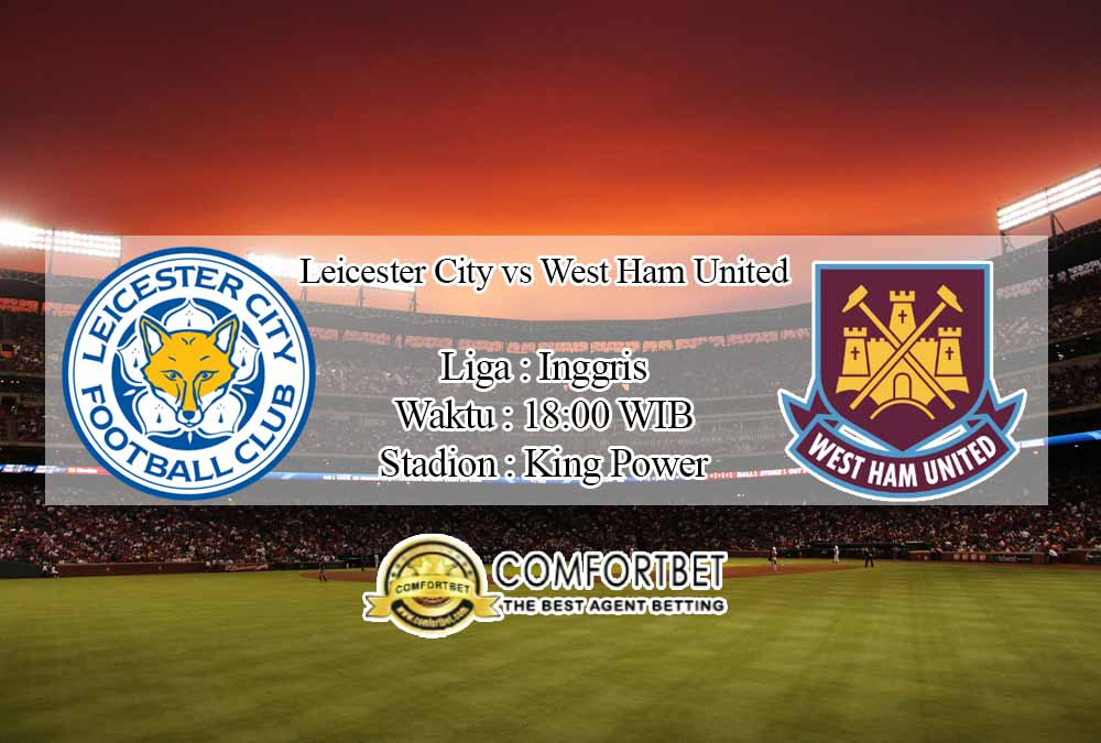 Prediksi Bola Leicester City Vs West Ham United 4 Oktober 2020